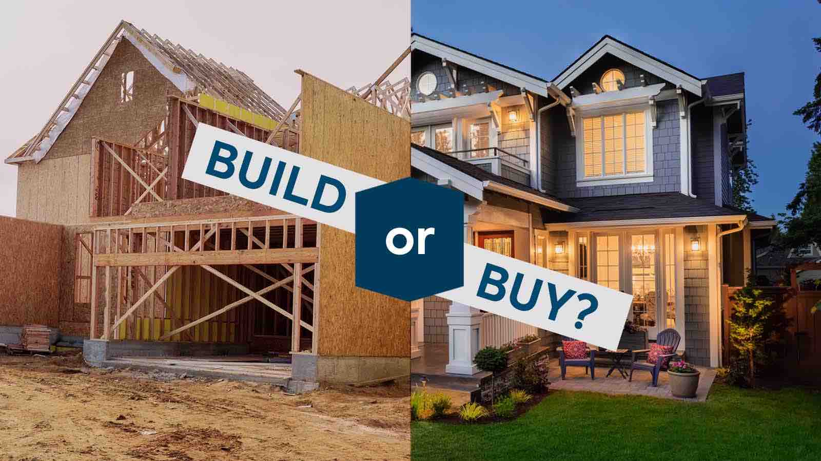 Should I Build or Buy a House?