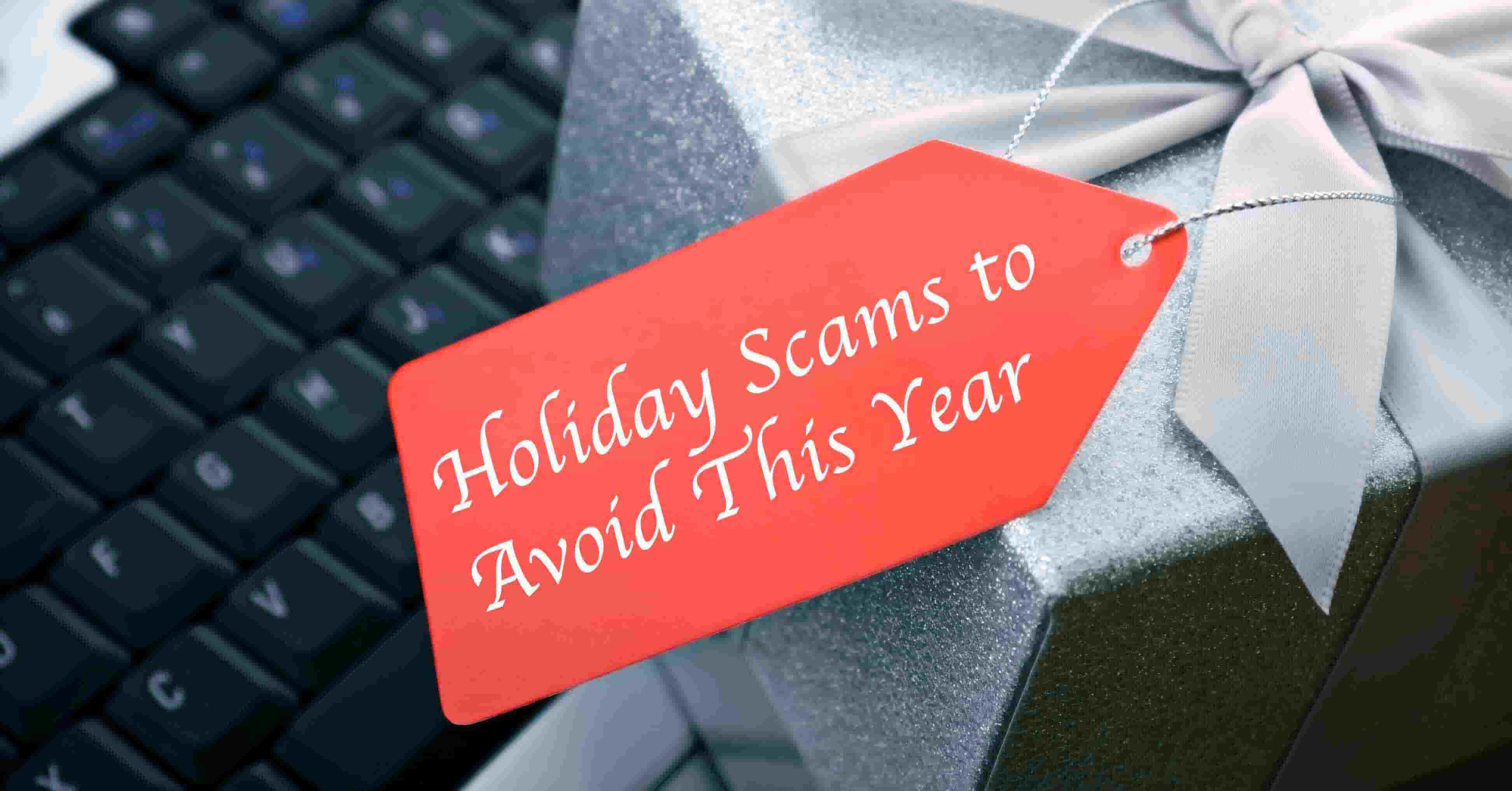 How to Detect Holiday Scams